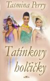 Tatínkovy holčičky - Tasmina Perry