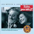 Táto, povídej! Komplet 8CD - Jan Werich, Jana Werichová