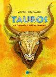 Tauros - Vojtěch Otčenášek