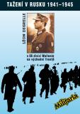 Tažení v Rusku 1941 - 1945 - Léon Degrelle