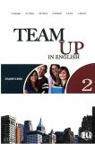 Team Up in English 2 Student´s Book + Reader + Audio CD (0-3-level version) - Smith,  Cattunar,  Morris, ...