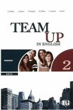 Team Up in English 2 Work Book + Student´s Audio CD (0-3-level version) - Smith,  Cattunar,  Morris, ...