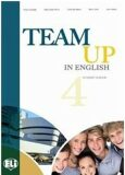 Team Up in English 4 Teacher´s Book + 2 Class Audio CDs (4-level version) - Smith,  Cattunar,  Morris, ...
