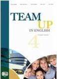 Team Up in English 4 Teacher´s Book + 2 Class Audio CDs (4-level version) - Smith,  Cattunar,  Morris, ...