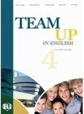 Team Up in English 4 Work Book + Student´s Audio CD (4-level version) - Smith,  Cattunar,  Morris, ...