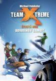 Team Xtreme - Borodinův gambit - Michael Peinkofer