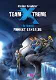Team X-treme - Projekt Tantalus - Michael Peinkofer