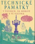 Technické památky v Čechách, na Moravě a ve Slezsku III., P-S - Hana Hlušičková