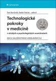 Technologické pokroky v medicíně v etických a psychologických souvislostech - Petr Bartůněk, ...