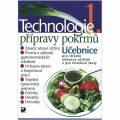 Technologie přípravy pokrmů 1 - Hana Sedláčková, ...