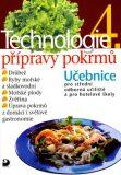Technologie přípravy pokrmů 4 - Hana Sedláčková