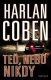 Teď, nebo nikdy - Harlan Coben