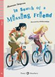 Teen ELI Readers 1/A1: In Search Of A Missing Friend with Audio CD - Maureen Simpson