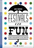 Teen ELI Readers 2/A2: Festivals Are Fun! + Downloadable Multimedia - Angela Tomkinson