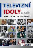 Televizní idoly - Aleš Cibulka; Tomáš Pilát