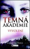 Temná akademie – Vyvolení - Gabriella Poole