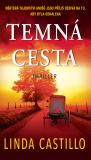 Temná cesta - Linda Castillo