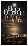 Temná dcera - Elena Ferrante