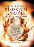 Temná historie římských císařů - Michael Kerrigan