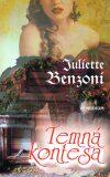 Temná kontesa - Juliette Benzoni