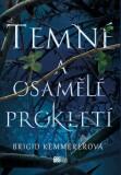 Temné a osamělé prokletí - Brigid Kemmererová