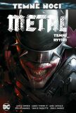 Temné noci Metal Temní rytíři - Scott Snyder, James Tynion IV.