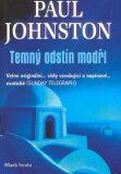 Temný odstín modři - Paul Johnston