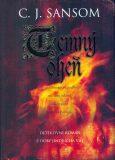Temný oheň - C.J. Sansom