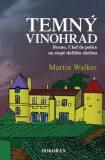 Temný vinohrad - Martin Walker