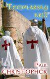 Templársky kríž - Paul Christopher