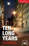 Ten Long Years Level 1 Beginner/Elementary - Alan Battersby