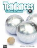 Tendances B1: Livre de l´éleve - Jacky Girardet