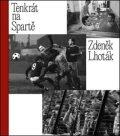 Tenkrát na Spartě - Tomáš Poláček, ...