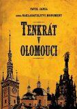 Tenkrát v Olomouci - Pavel Jansa