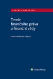 Teorie finančního práva a finanční vědy - kolektiv autorů