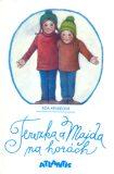 Terezka a Majda na horách - Eda Kriseová