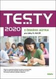 Testy 2020 z českého jazyka pro žáky 9. tříd ZŠ - Petra Adámková, ...