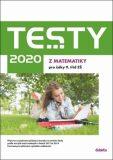Testy 2020 z matematiky pro žáky 9. tříd ZŠ - Hana Lišková, ...