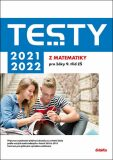 Testy 2021-2022 z matematiky pro žáky 9. tříd ZŠ - Dana Gazárková, ...