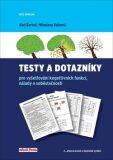 Testy a dotazníky pro vyšetřování kognitivních funkcí, nálady a soběstačnosti - Bartoš Aleš, ...