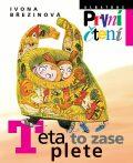 Teta to zase plete - Ivona Březinová, ...