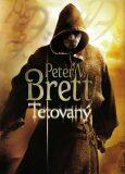 Tetovaný - Peter V. Brett