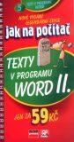 Jak na počítač Texty v programu Word II. - Jiří Hlavenka