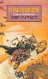 Těžké melodično - Terry Pratchett