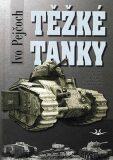 Těžké tanky - Ivo Pejčoch