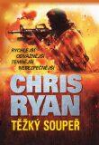 Těžký soupeř - Chris Ryan