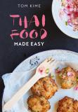 Thai Food Made Easy - Kime