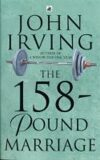 The 158-pound Marriage - John Irving