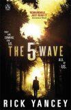 The 5th Wave (Book 1) - Rick Yancey