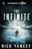 The 5th Wave 2 The Infinite Sea - Rick Yancey